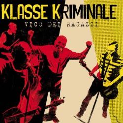 """KLASSE KRIMINALE """"Vico Dei Ragazzi"""" CD"""